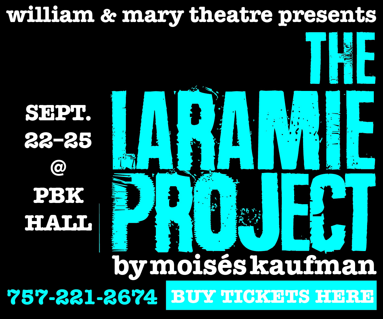Buy tickets for the Laramie Project!