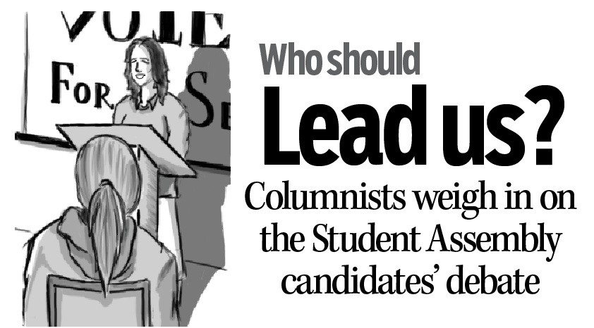 Who should lead us? Columnists weigh in on the Student Assembly candidates' debate