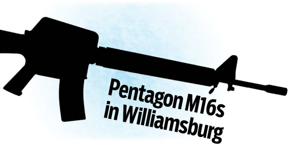 Pentagon M16s in Williamsburg