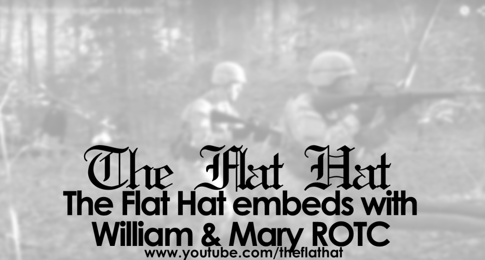 The Flat Hat embeds with William & Mary ROTC