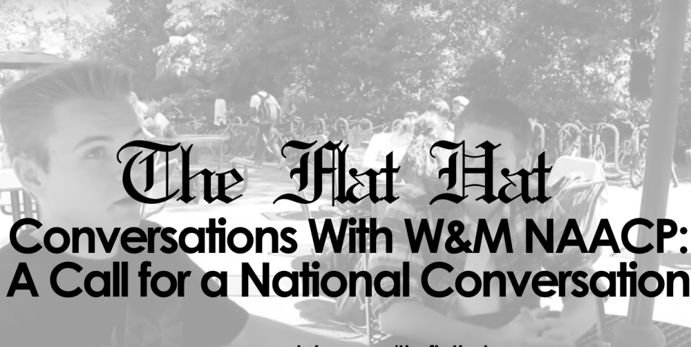 Conversations With W&M NAACP: A Call for a National Conversation