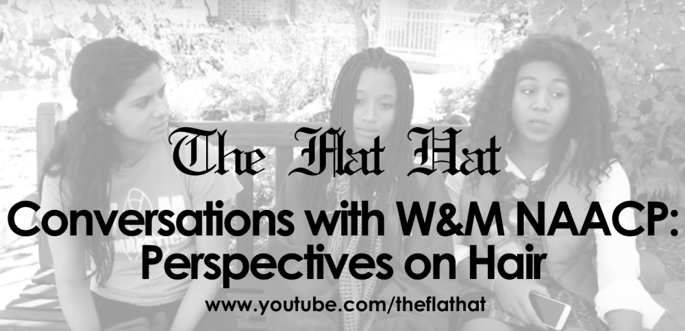 Conversations with W&M NAACP: Perspectives on Hair