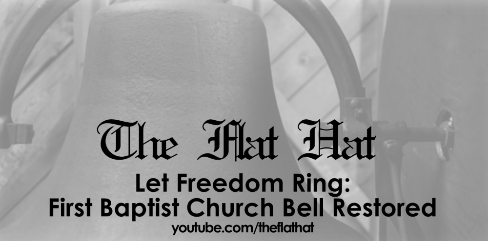 Let Freedom Ring: First Baptist Church Bell Restored